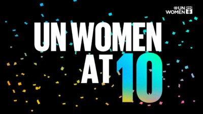 UN Women 10th Anniversary